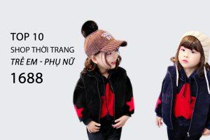 top 10 shop 1688 tre em phu nu